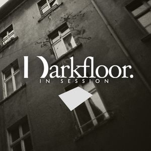Darkfloor In Session 031 + Gavin Miller