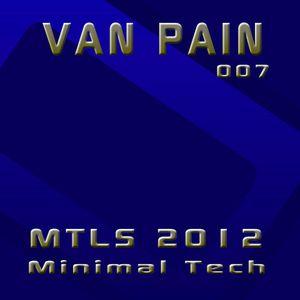 Van Pain - MTLS_007 2012-08-26