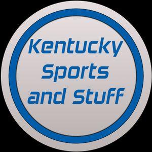 4-7-16 Kentucky Sports and Stuff