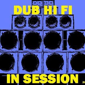 Dub Hi Fi In Session