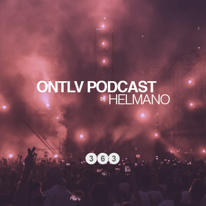 ONTLV PODCAST - Trance From Tel-Aviv - Episode #363 - Mixed By DJ Helmano