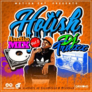 HoT isH #vol2 NonStop Mix - Afro-hit mashup By Dj Traxx250 by