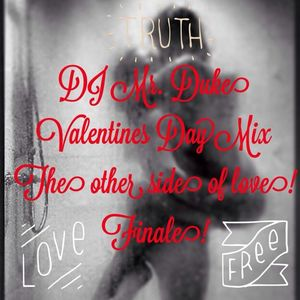 Valentine's Day Mix - The other side of love! Finale!