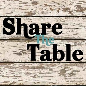 Share the Table EP02 - Say Cheese!