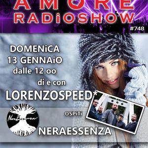 LORENZOSPEED* presents AMORE Radio Show 748 Domenica 13 Gennaio 2019 with NERAESSENZA