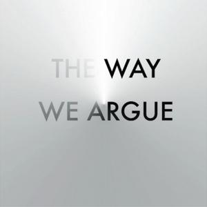 The Way We Argue - Ep 125 With Warren Lenferna & Andrew Harrison