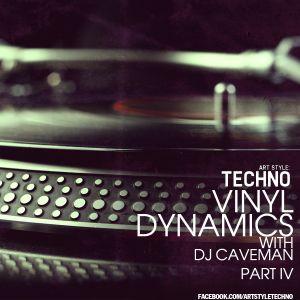 Art Style: Techno | Vinyl Dynamics with Dj Caveman - Part IV