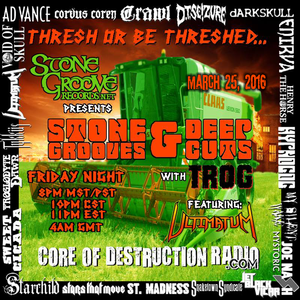 Stone Grooves & Deep Cuts on CoD Radio - March 25, 2016 [Thresh or Be Threshed / Ultimatum #1]