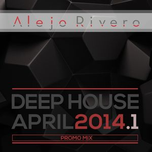Alejo Rivero - April Promo Mix 1