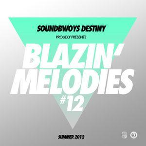 Blazin Melodies # 12