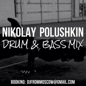 Nikolay Polushkin - Promo May DnB 2016 Mix