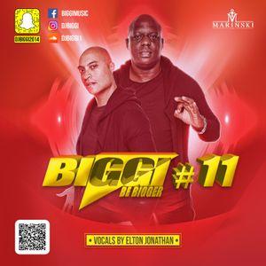 BE BIGGER 11 - By BIGGI ft EJ