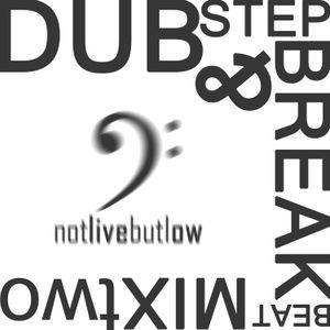 Dubstep & Breakbeat MixTwo