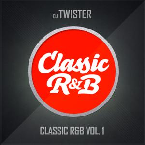 Dj Twister - Classic R&B Vol. 1 [Download link in description]