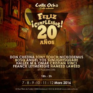 Calle Ocho 20 ans part.3 with Hallex M, Sunlightsquare, Omar LIVE