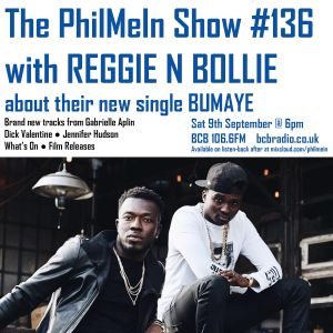 The PhilMeIn Show #136 with Reggie N Bollie