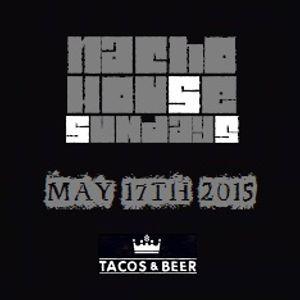 EDGAR REYES & DANNY COKER - NACHO HOUSE SUNDAYS @ TACOS & BEER IN LAS VEGAS, NV - MAY 17TH 2015