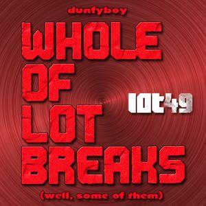 Dunfyboy - Whole Of Lot Breaks