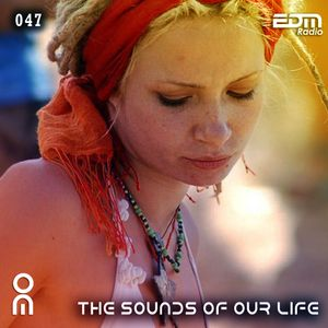 The Sounds Of Our Life #047 [09.12.2016]