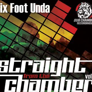 SixFootUnda - Straight From The Chamber vol.1