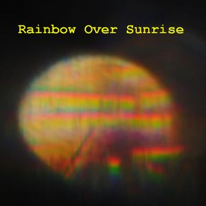 Rainbow over sunrise