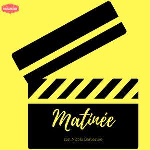 Matinée - Puntata 11 - 27 Giugno 2017