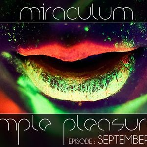 MiraculuM - Simple Pleasures 2012 September