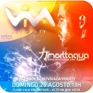 Morttagua LIVE! @ VIVA Day Party (26.Ago.2012)