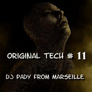 ORIGINAL TECH # 11DJ PADY DE MARSEILLE