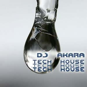 DJ AKARA - Express Tech House & Techno Mix