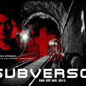 Dj Alex Strunz @ Subverso PROMO EBM Set -28-08-2013 - OFICIAL