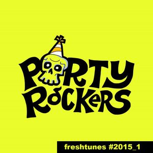 PARTYROCKERS - FRESHTUNES #2015_01