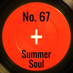 Heart + Soul #67: Summer Soul