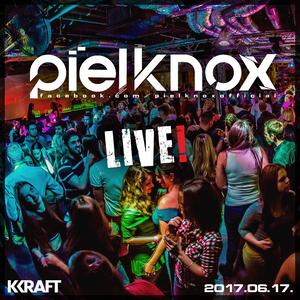 Piel Knox - Epik Night [Warmup] 2017.06.17. LIVE @ KRAFT