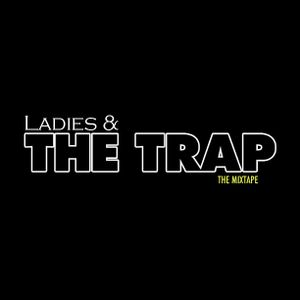 Ladies & The Trap Mix CD