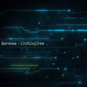 Benwaa - ChillOutTree [Free Download]