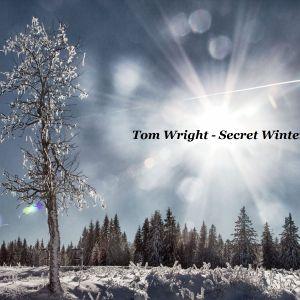 Tom Wright - Secret Winter Dj Mix#1 2017
