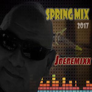 Joeremixx Spring Mix 2017