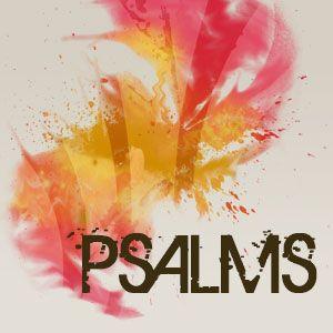 Psalms: Quiet & Still