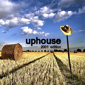 Uphouse (2001 edition)