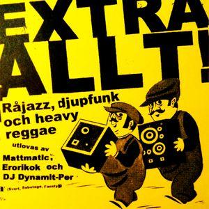 Extra Allt! /// Premiärkvällen mars 2004 @ Uppenbar - Uppsala, Sweden [new]