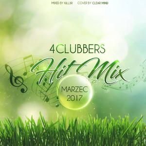 4Clubbers Hit Mix (Marzec 2017)