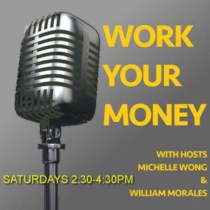WORK YOUR MONEY PT2 10/21/17
