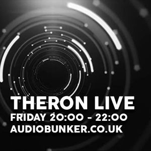 Theron Live @ Audiobunker.co.uk 21st March'17