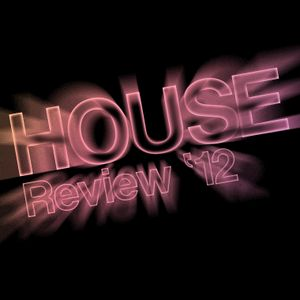 House Review '12