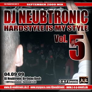 DJ Neubtronic - Hardstyle is my Style Vol. 5  (09.2009)