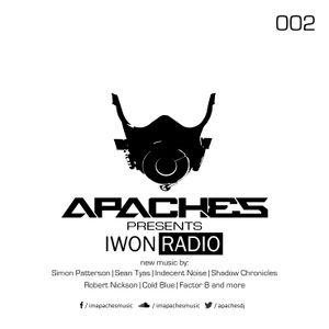 Apaches pres. IWON Radio - Episode #002