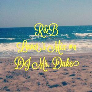 DJ Mr. Duke -  R&B Lovers Mix 4