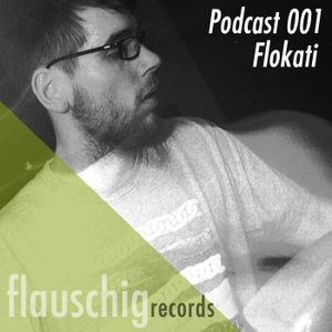 Flauschig Records Podcast 001: Flokati