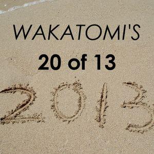 Wakatomi's 20 of 13